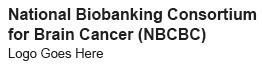 National Biobanking Consortium for Brain Cancer (NBCBC)